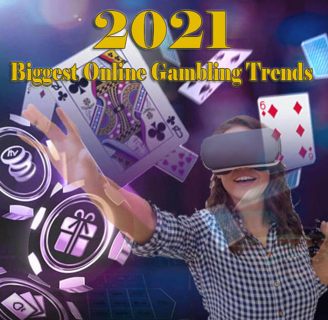 2021's-Biggest-Online-Gambling-Trends