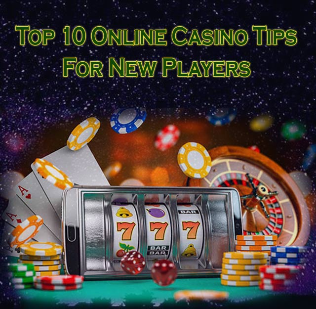 Top-10-Online-Casino-Tips-For-New-Players